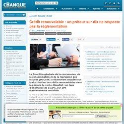 Crédit renouvelable : un prêteur sur dix ne respecte pas la réglementation