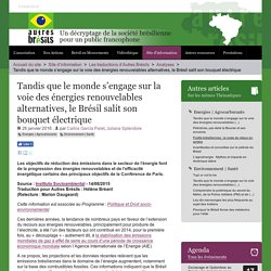 Tandis que le monde s'engage sur la voie des énergies renouvelables alternatives, le Brésil salit son bouquet électrique - Autres Brésils