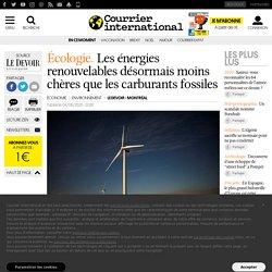 Les énergies renouvelables désormais moins chères que les carburants fossiles