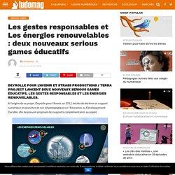 Les gestes responsables et Les énergies renouvelables serious games éducatifs