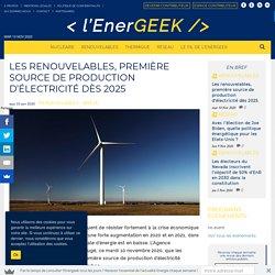 Les renouvelables, première source de production d'électricité dès 2025