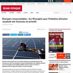 Énergies renouvelables : les 19 projets que l'Initiative africaine voudrait voir financés en priorité
