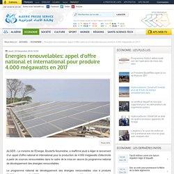 Energies renouvelables: appel d'offre national et international pour produire 4.000 mégawatts en 2017