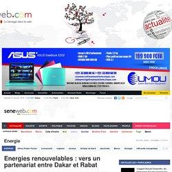Energies renouvelables : vers un partenariat entre Dakar et Rabat