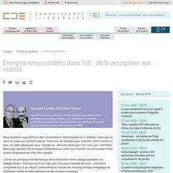 Énergies renouvelables dans l'UE : de la perception aux réalités