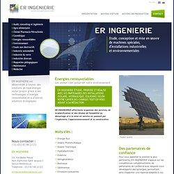 Énergies renouvelables - Planification, études, ingenierie, installation photovoltaïque