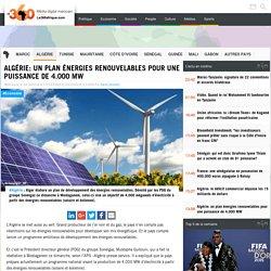 Algérie: un plan énergies renouvelables pour une puissance de 4.000 MW