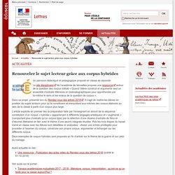 Renouveler le sujet lecteur grâce aux corpus hybrides-Lettres-Éduscol