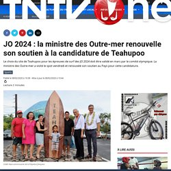 JO 2024 : la ministre des Outre-mer renouvelle son soutien à la candidature de Teahupoo