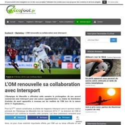 L'OM renouvelle sa collaboration avec Intersport