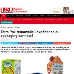 Tetra Pak renouvelle l'expérience du... - Emballage
