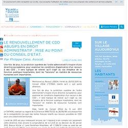 Le renouvellement de CDD abusifs en droit administratif : mise au point du Conseil d'Etat. Par Philippe Cano, Avocat.