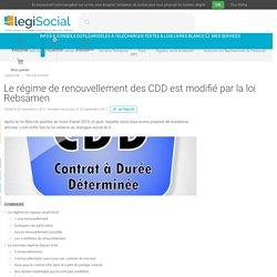 Le régime de renouvellement des CDD est modifié par la loi Rebsamen