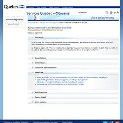 Des modèles d'avis de la Régie du logement sont disponibles lors du renouvellement et modification de votre bail. : Services Québec – Citoyens