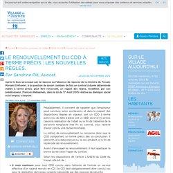 Le renouvellement du CDD à terme précis : les nouvelles règles. Par Sandrine Plé, Avocat.