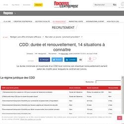 CDD: durée et renouvellement, 14 situations à connaître