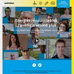 Greenpeace : Renouvelons l'Énergie