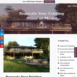 Renovate Your Existing Home or Move? - Wendy Weir Relocation