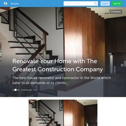 Renovate Your Home with The Greatest Construction Company (with images) · ulik