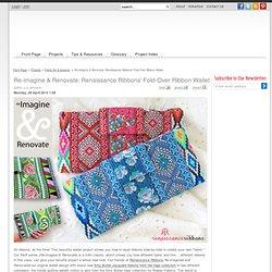 Re-imagine & Renovate: Renaissance Ribbons' Fold-Over Ribbon Wallet