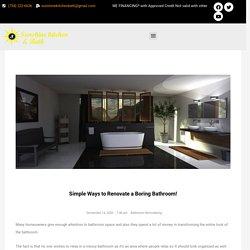 Simple Ways to Renovate a Boring Bathroom! - suneshinekitchenbath