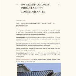WHY RENOVATING ROOFS AT RIGHT TIME IS IMPORTANT?