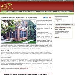 Rénovation de maison / Estimer le coût d'un agrandissement