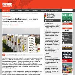 La rénovation écologique des logements sociaux prend du retard - Économies d'énergie