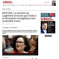 INFO JDD. La ministre du Logement annonce que l'aide à la rénovation énergétique sera accessible à tous