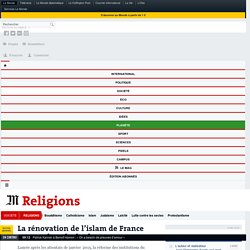 La rénovation de l'islam de France avance dans la douleur
