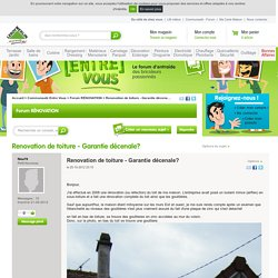Renovation de toiture - Garantie décenale?