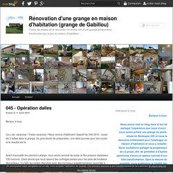 045 - Opération dalles - Rénovation d'une grange en maison d'habitation (grange de Gabillou)