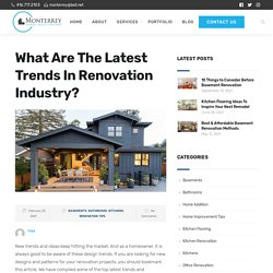 What Are The Latest Trends In Renovation Industry?