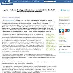 Système d'information - Lyonnaise des Eaux confie à Capgemini la rénovation de son système d'information clientèle