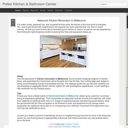 Potter Kitchen & Bathroom Center: Awesome Kitchen Renovation in Melbourne