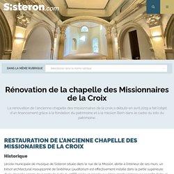 Rénovation de la chapelle des Missionnaires de la Croix - Ville de Sisteron