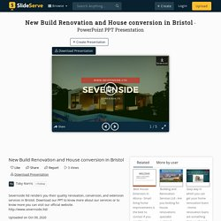 New Build Renovation and House conversion in Bristol PowerPoint Presentation - ID:10134337