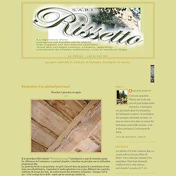 Rénovation à l'ancienne RISSETTO S.A.R.L.: Réalisation d'un plafond provençal