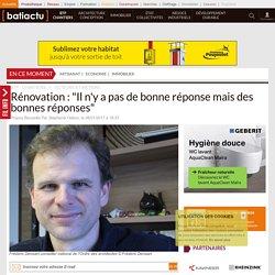 """Rénovation: """"Il n'y a pas de bonne réponse mais des bonnes réponses"""""""