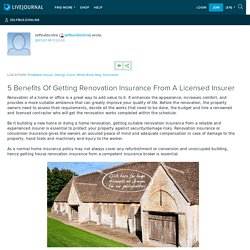 5 Benefits Of Getting Renovation Insurance From A Licensed Insurer