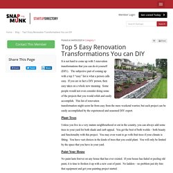 Top 5 Easy Renovation Transformations You can DIY