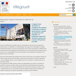 Rénovation urbaine, transports et cadre de vie
