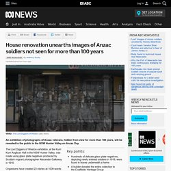 House renovation unearths images of Anzac soldiers not seen for more than 100 years