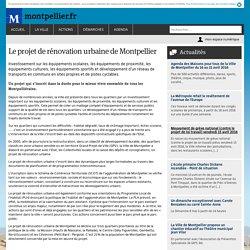 Le projet de rénovation urbaine de Montpellier