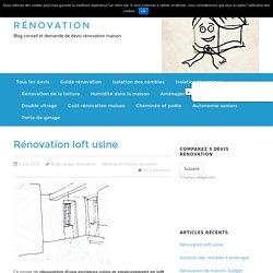 Rénovation loft usine