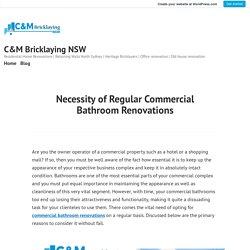 Necessity of Regular Commercial Bathroom Renovations