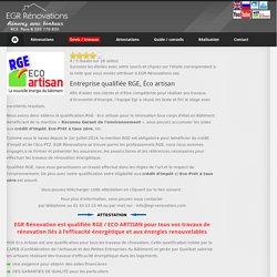 EGR Rénovations - Entreprise RGE Eco Artisan, qualifiée tous travaux