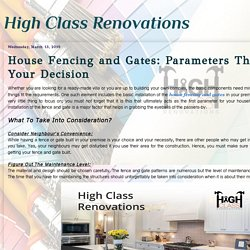 House Fencing and Gates: Parameters That Affect Your Decision