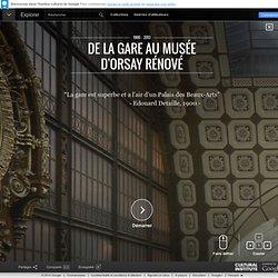 De la gare au musée d'Orsay rénové - Institut culturel de Google