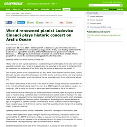 World renowned pianist Ludovico Einaudi plays historic concert on Arctic Ocean